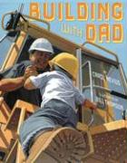 Building with Dad - Nevius, Carol