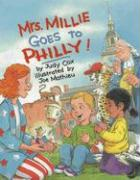 Mrs. Millie Goes to Philly! - Cox, Judy