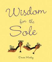 Wisdom for the Sole - Mosley, Denise