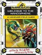 Nanovor: Welcome to the Nanosphere: A Nanovor Field Guide
