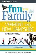 Fun with the Family Vermont and New Hampshire: Hundreds of Ideas for Day Trips with the Kids - Seavey, Lura Rogers; Rogers, Barbara Radcliffe