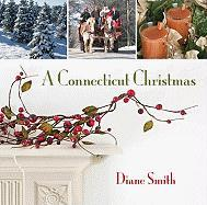 A Connecticut Christmas - Smith, Diane