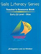 Sails Literacy, Early (3) Level Blue - Eggleton, Jill; Windsor, Jo