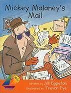 Mickey Maloney's Mail - Eggleton, Jill