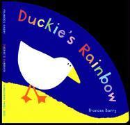 Duckie's Rainbow - Barry, Frances