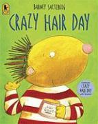 Crazy Hair Day - Saltzberg, Barney
