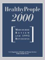 Healthy People 2000: Midcourse Review: Midcourse Review and 1995 Revisions - U S Dept of Health & Human Services; Usdhhs; U S Dept of Health & Human Services