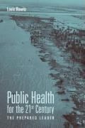 Public Health for the 21st Century: The Prepared Leader - Rowitz, Louis