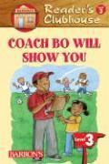 Coach Bo Will Show You - Marx, David F.
