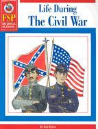Life During the Civil War - Rybak, Bob