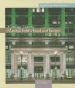 Marshall Field's Food and Fashion - Greene, Joan