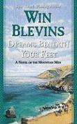 Dreams Beneath Your Feet - Blevins, Win