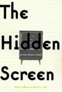 The Hidden Screen: Low-Power Television in America - Hilliard, Robert L.; Keith, Michael C.
