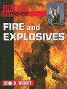 Fire and Explosives - Wright, John D.