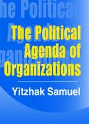 The Political Agenda of Organiations - Samuel, Yitzhak