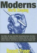 Moderns Worth Keeping - Fraser, Russell