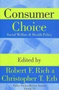 Consumer Choice: Social Welfare & Health Policy