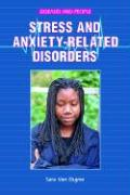 Stress and Anxiety-Related Disorders - Van Duyne, Sara
