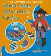 Pirate Ship Adventure Crafts - Llimos, Anna