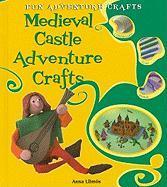 Medieval Castle Adventure Crafts - Llimos, Anna