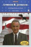 Lyndon B. Johnson: A Myreportlinks.com Books - Schultz, Randy