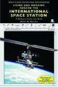 Living and Working Aboard the International Space Station - Holden, Henry M.