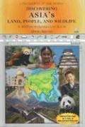 Discovering Asia's Land, People, and Wildlife - Aretha, David