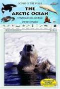 The Arctic Ocean: A MyReportLinks.com Book - Gonzales, Doreen