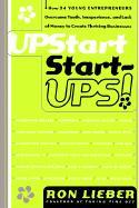 Upstart Start-Ups! - Lieber, Ron