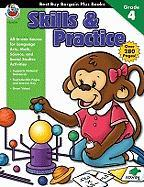 Skills & Practice, Grade 4 - School Specialty Publishing; Carson-Dellosa Publishing