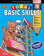 Total Basic Skills, Grade 2 - Douglas, Vincent; Smith, Marjorie M.; School Specialty Publishing
