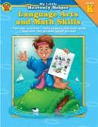 Language Arts and Math Skills - Douglas, Vincent; Smith, Marjorie M.; School Specialty Publishing