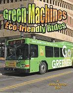 Green Machines: Eco-Friendly Rides - Peppas, Lynn