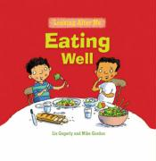 Eating Well - Gogerly, Liz