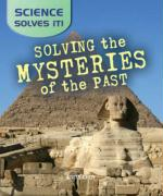 Solving the Mysteries of the Past - Aksomitis, Gerard