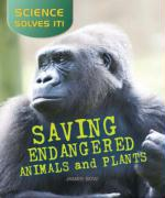 Saving Endangered Plants and Animals - Bow, James