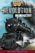 The Revolution in Industry - Perritano, John