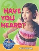 Have You Heard?: Active Listening - Burstein, John