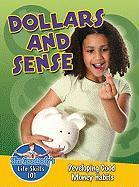 Dollars and Sense: Developing Good Money Habits - Burstein John