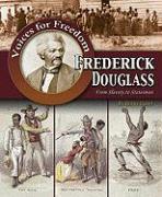 Frederick Douglass: From Slavery to Statesman - Elliot, Henry
