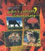 Que Son las Redes y Cadenas Alimentarias? = What Are Food Chains and Webs? - Kalman, Bobbie; Langille, Jacqueline