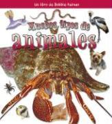 Muchos Tipos de Animales - Aloian, Molly; Kalman, Bobbie