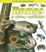 Ranas y Otros Anfibios - Kalman, Bobbie