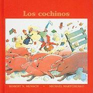 Los Cochinos = Pigs - Munsch, Robert N.