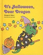 It's Halloween, Dear Dragon - Hillert, Margaret