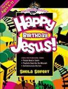 Happy Birthday Jesus - Seifert, Sheila