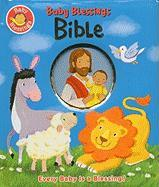 Baby Blessings Bible: Every Baby Is a Blessing - Davidson, Alice Joyce