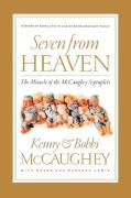 Seven from Heaven: The Miracle of the McCaughey Septuplets - McCaughey, Kenny; McCaughey, Bobbi