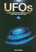 UFOs: A History of Alien Activity from Sightings to Abductions to Global Threat - Matthews, Rupert