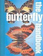 The Butterfly Handbook - Miller, Lee; Miller, Jacqueline